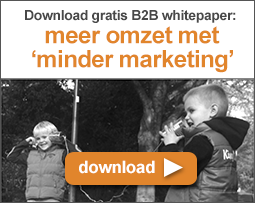 Meer omzet, met 'minder marketing' in B2B?