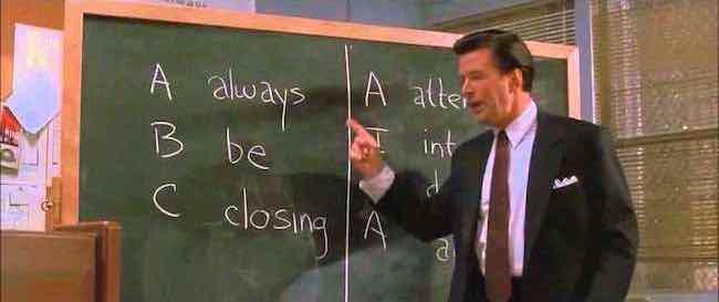 ABC Always Be Closing Glengarry Glen Ross